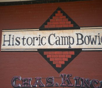 Camp Bowie Army Base in Brownwood, TX