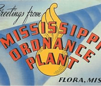 Mississippi Ordnance Plant Army Base Monroe County, MS
